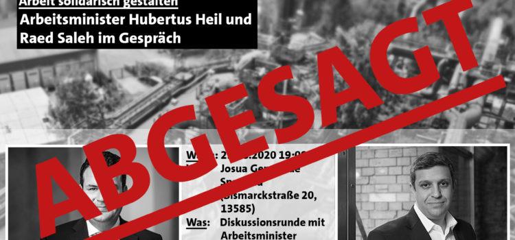 Absage der Veranstaltung mit Hubertus Heil in Spandau